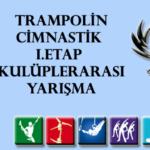 Trampolin Cimnastik I.Etap Kulüplerarası Yarışma