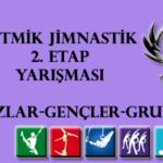 Ritmik Jimnastik 2. Etap Yarışması